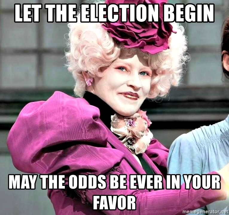let-the-election-begin-may-the-odds-be-ever-in-your-favor.jpg